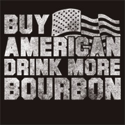 Buy American Drink More Bourbon