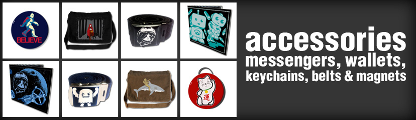 All of our accessories feature original Ex-Boyfriend illustrations. Our current selection includes bottle opener keychains, and our sturdy 100% cotton canvas messenger bags. Available in a variety of colors.